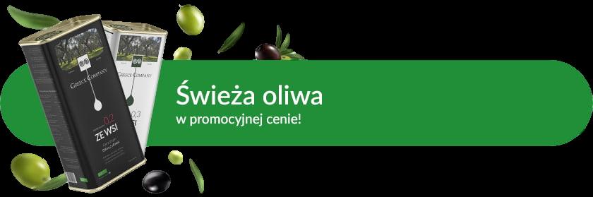 Świeża oliwa ze wsi w promocyjnej cenie