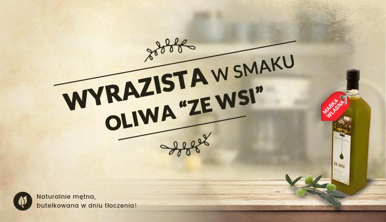 Najzdrowsza oliwa z oliwek, Oliwa ze wsi - Wyrazisty smak i naturalnie mętna oliwa z oliwek
